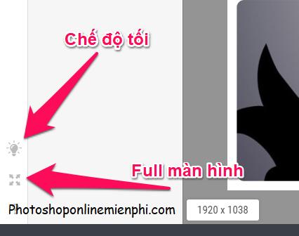 Chọn chế độ tối hoặc full màn hình nếu muốn ở góc dưới cùng bên trái